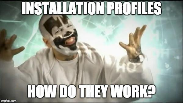 "ICP saying ""Installation Profiles - How do they work?"""